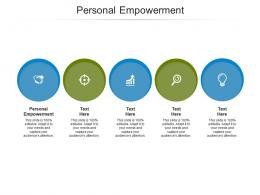 Personal Empowerment Ppt Powerpoint Presentation Infographic Template Deck Cpb