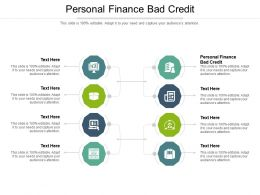 Personal Finance Bad Credit Ppt Powerpoint Presentation Outline Slideshow Cpb