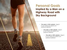 Personal Goals Implied By A Man On A Highway Road With Sky Background
