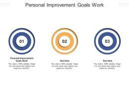 Personal Improvement Goals Work Ppt Powerpoint Presentation Inspiration Portrait Cpb