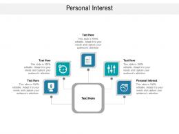 Personal Interest Ppt Powerpoint Presentation Inspiration Graphics Design Cpb