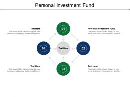 Personal Investment Fund Ppt Powerpoint Presentation Infographic Template Slides Cpb