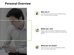 Personal Overview Goals Management Ppt Powerpoint Presentation Icon Designs Download