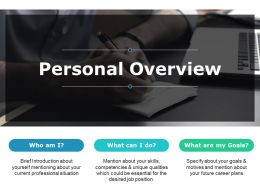 Personal Overview Introduction About Ppt Powerpoint Presentation File Outline