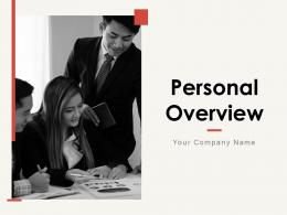 Personal Overview Powerpoint Presentation Slides