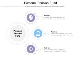 Personal Pension Fund Ppt Powerpoint Presentation File Slide Portrait Cpb