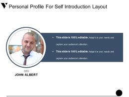 Personal Profile For Self Introduction Layout Presentation Powerpoint