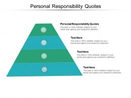 Personal Responsibility Quotes Ppt Powerpoint Presentation Layouts Template Cpb