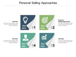 Personal Selling Approaches Ppt Powerpoint Presentation Visual Aids Deck Cpb