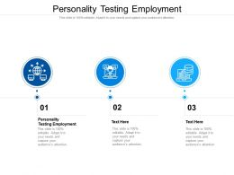 Personality Testing Employment Ppt Powerpoint Presentation Model Format Cpb