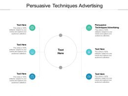 Persuasive Techniques Advertising Ppt Powerpoint Presentation Infographic Cpb