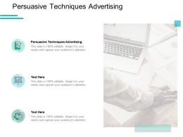 Persuasive Techniques Advertising Ppt Powerpoint Presentation Model Cpb