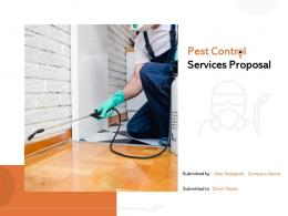 Pest Control Services Proposal Powerpoint Presentation Slides