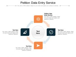 Petition Data Entry Service Ppt Powerpoint Presentation Deck Cpb