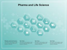 Pharma And Life Science Ppt Powerpoint Presentation Pictures Gallery