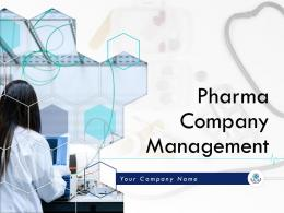 Pharma Company Management Powerpoint Presentation Slides