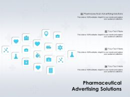 Pharmaceutical Advertising Solutions Ppt Powerpoint Presentation Portfolio Visual Aids