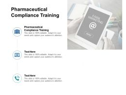 Pharmaceutical Compliance Training Ppt Powerpoint Presentation Visual Aids Files Cpb