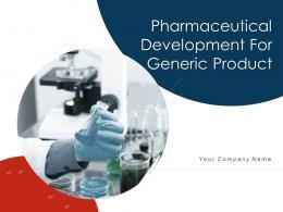 Pharmaceutical Development For Generic Product Powerpoint Presentation Slides