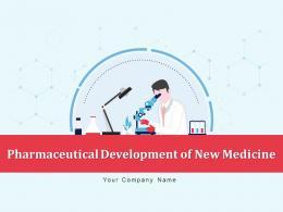 Pharmaceutical Development Of New Medicine Powerpoint Presentation Slides