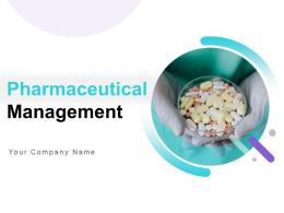Pharmaceutical Management Powerpoint Presentation Slides