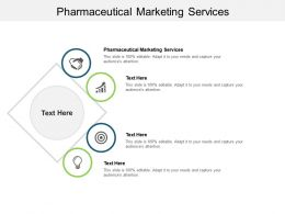 Pharmaceutical Marketing Services Ppt Powerpoint Presentation Graphics Cpb