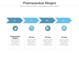 Pharmaceutical Mergers Ppt Powerpoint Presentation Outline File Formats Cpb