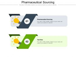 Pharmaceutical Sourcing Ppt Powerpoint Presentation Diagram Images Cpb