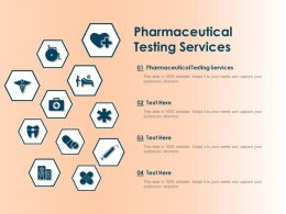 Pharmaceutical Testing Services Ppt Powerpoint Presentation Infographics Show
