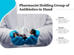 Pharmacist Holding Group Of Antibiotics In Hand