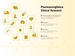 Pharmacovigilance Clinical Research Ppt Powerpoint Presentation Icon Graphics Example