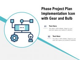 Phase Project Plan Implementation Icon With Gear And Bulb