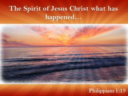 Philippians 1 19 The Spirit Of Jesus Christ Powerpoint Church Sermon