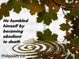 Philippians 2 8 He Humbled Himself By Becoming Powerpoint Church Sermon