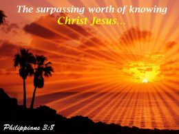 Philippians 3 8 The Surpassing Worth Powerpoint Church Sermon