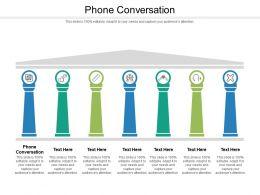 Phone Conversation Ppt Powerpoint Presentation Model Visuals Cpb