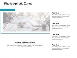Photic Aphotic Zones Ppt Powerpoint Presentation Show Shapes Cpb