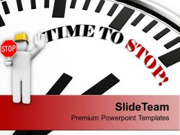 Photo Of Clock With Time To Stop PowerPoint Templates PPT Backgrounds For Slides 0213