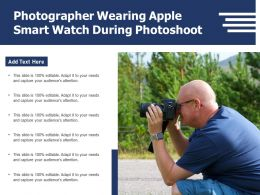 Photographer Wearing Apple Smart Watch During Photoshoot