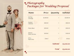 Photography Packages For Wedding Proposal Ppt Powerpoint Presentation Outline Skills