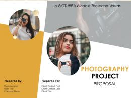 Photography Project Proposal Powerpoint Presentation Slides