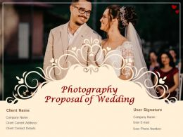 Photography Proposal Of Wedding Powerpoint Presentation Slides