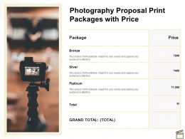 Photography Proposal Print Packages With Price Ppt Powerpoint Presentation Skills