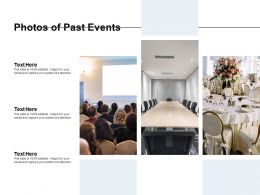 Photos Of Past Events Ppt Powerpoint Presentation Slides Deck