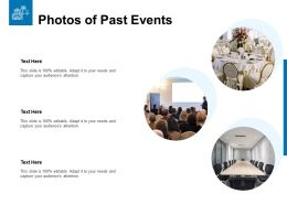 Photos Of Past Events Ppt Powerpoint Presentation Slides Ideas
