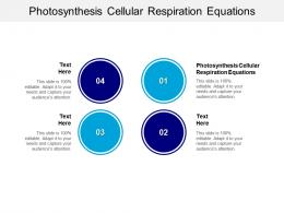 Photosynthesis Cellular Respiration Equations Ppt Powerpoint Presentation Layouts Gridlines Cpb