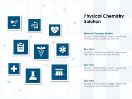 Physical Chemistry Solution Ppt Powerpoint Presentation Layouts Visuals