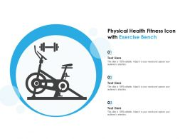 Physical Health Fitness Icon With Exercise Bench