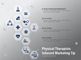Physical Therapists Inbound Marketing Tip Ppt Powerpoint Presentation Gallery Ideas
