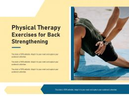 Physical Therapy Exercises For Back Strengthening